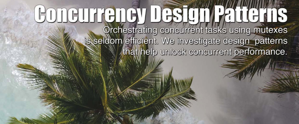 Concurrency Design Patterns